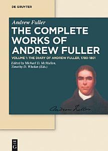 The Diary of Andrew Fuller  1780 1801 PDF