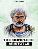 The Complete Aristotle  Annotated