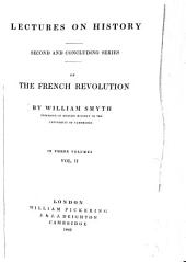 Lectures on the French Revolution: Volume 2