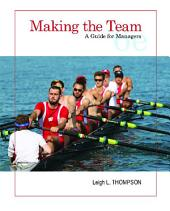 Making the Team: A Guide for Managers, Edition 6