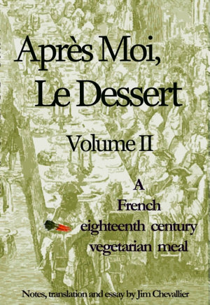 Apres Moi, Le Dessert