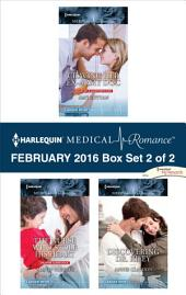 Harlequin Medical Romance February 2016 - Box Set 2 of 2: Craving Her Ex-Army Doc\The Nurse Who Stole His Heart\Discovering Dr. Riley