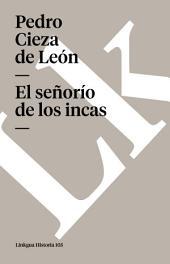 El señorío de los incas