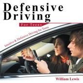 Defensive Driving for Teens: Intuitive & Defensive Driving for Teens