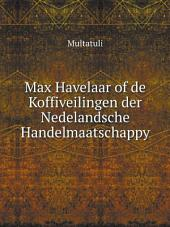 Max Havelaar of de Koffiveilingen der Nedelandsche Handelmaatschappy