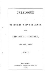 Catalogue of Andover Theological Seminary, ...