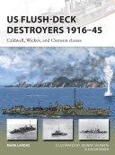 US Flush-Deck Destroyers 1916–45