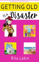 Getting Old is a Disaster PDF