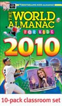 The World Almanac for Kids 2010