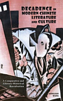 Decadence in Modern Chinese Literature and Culture PDF