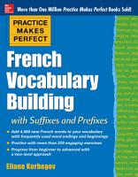 Practice Makes Perfect  French Vocabulary Building with Prefixes and Suffixes PDF