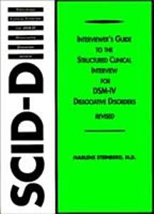 Interviewer's Guide to the Structured Clinical Interview for DSM-IV Dissociative Disorders (SCID-D)