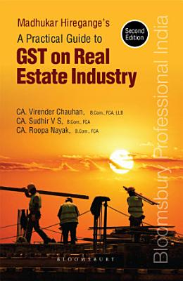 Practical Guide to GST on Real Estate Industry