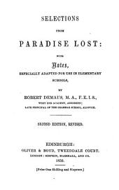 Selections from Paradise Lost, with notes ... By R. Demaus