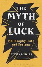 The Myth of Luck