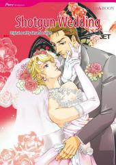 SHOTGUN WEDDING: Mills & Boon Comics