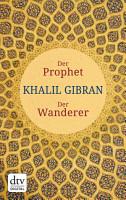 Der Prophet  Der Wanderer PDF