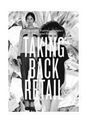 Taking Back Retail: Transforming Traditional Retailers Into Digital Retailers