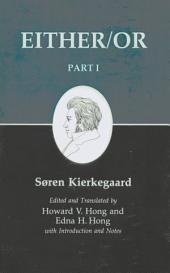 Kierkegaard's Writing, III, Part I: Either/Or: Either/Or
