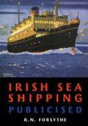 Irish Sea Shipping Publicised