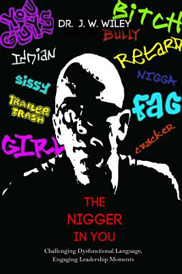 The Nigger in You