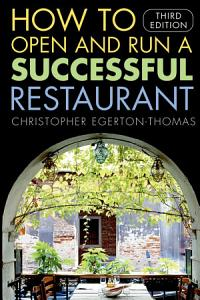 How to Open and Run a Successful Restaurant Book
