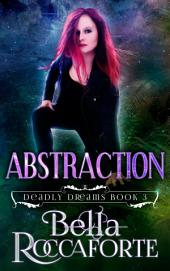 INK: Abstraction, (Book 3)