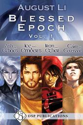 Blessed Epoch: Volume 1