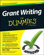Grant Writing For Dummies: Edition 5
