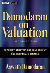 Damodaran on Valuation: Security Analysis for Investment and Corporate Finance, Edition 2