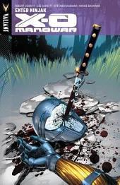 X-O Manowar Vol. 2: Enter Ninjak TPB