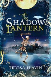 The Shadow Lantern