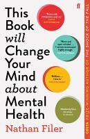 This Book Will Change Your Mind About Mental Health PDF