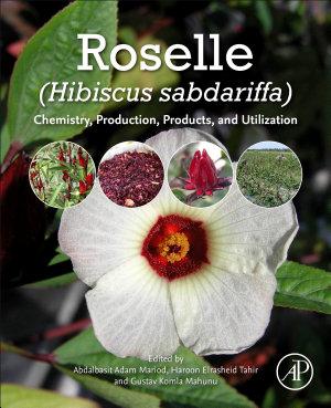 Roselle (Hibiscus sabdariffa L.)