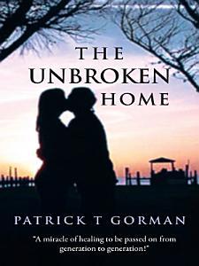 The Unbroken Home PDF