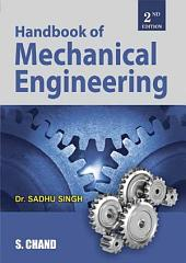 Hand Book of Mechanical Engineering