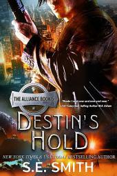 Destin's Hold: Science Fiction Romance