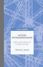Wicked Entrepreneurship: Defining the Basics of Entreponerology