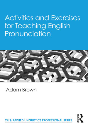 Activities and Exercises for Teaching English Pronunciation PDF