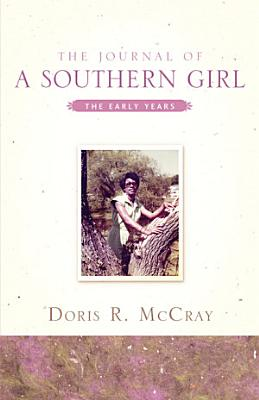 The Journal of a Southern Girl PDF