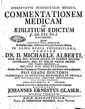 Commentationem medicam in aedilitium edictum ff. lib. 21. tit. l. exhibens