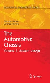 The Automotive Chassis: Volume 2: System Design