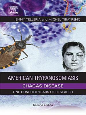 American Trypanosomiasis Chagas Disease