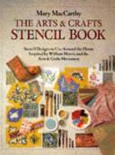 The Arts and Crafts Stencil Book PDF