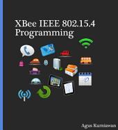 XBee IEEE 802.15.4 Programming