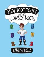 Rudy Toot Toots and His Cowboy Boots PDF