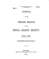 Journal of the Straits Branch of the Royal Asiatic Society: Issues 1-4