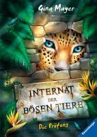 Internat der b  sen Tiere  Band 1  Die Pr  fung PDF