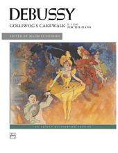 Golliwog's Cakewalk: For Early Advanced Piano Solo