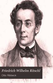 Friedrich Wilhelm Ritschl: ein beitrag zur geschichte der philologie, Band 1